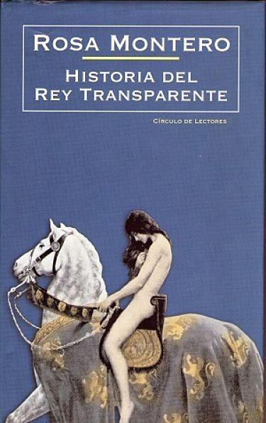 Historia del Rey Transparente 5 recomendaciones literarias para este verano de Adriana Tejada. Escritora