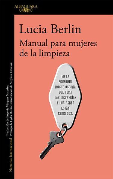 Manual para mujeres de la limpieza 5 recomendaciones literarias para este verano de Adriana Tejada. Escritora