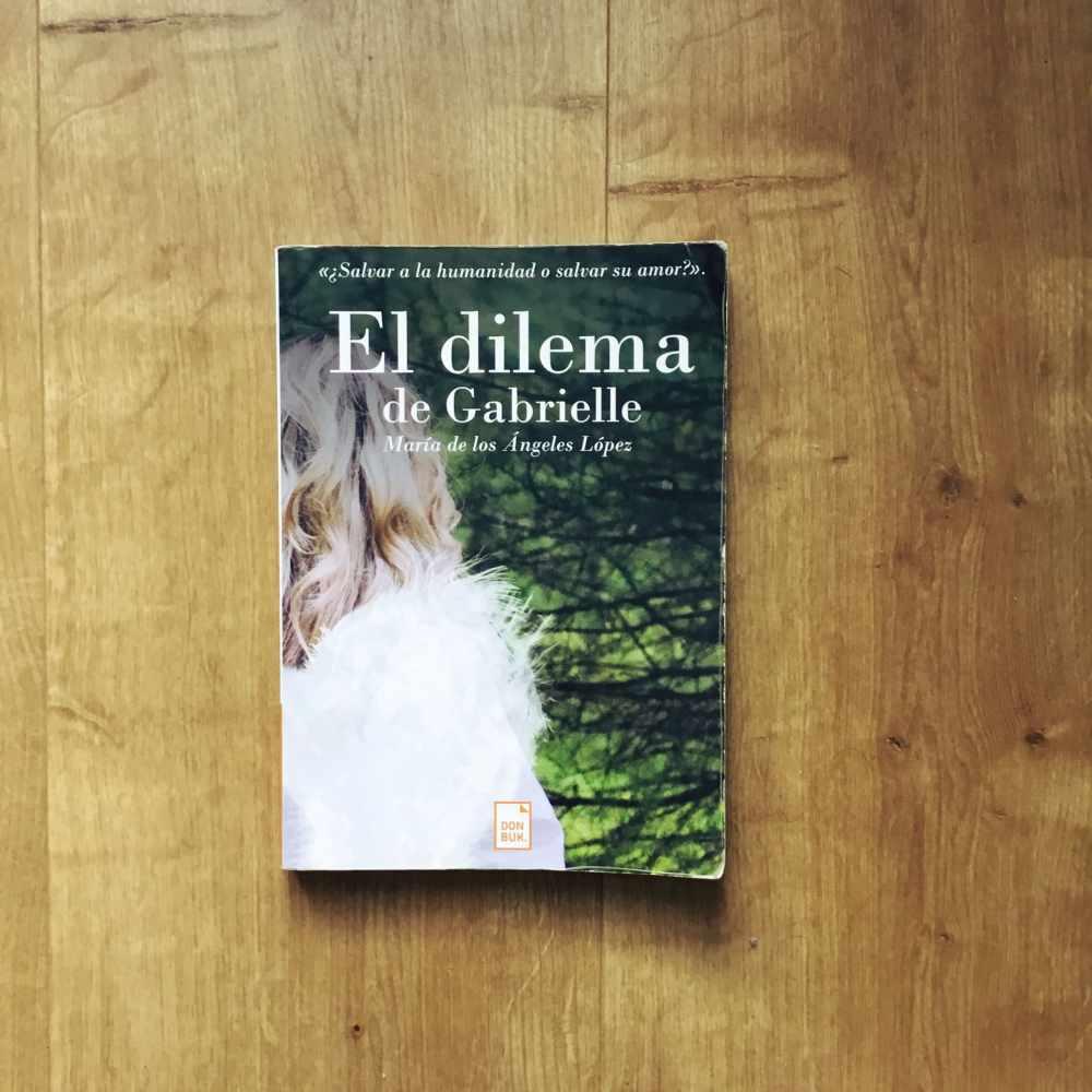 El dilema de Gabrielle_Adriana Tejada Escritora